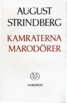 Strindberg, August / Kamraterna - Marodörer
