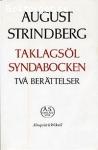 Strindberg, August / Taklagsöl - Syndabocken - Två berättelser