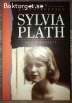 Sylvia Plath: Ett diktarliv - Anne Stevenson
