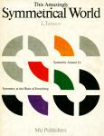 Tarasov, Lev / This Amazingly Symmetrical World