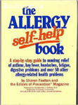 The allergy self-help book-A complet guide to drug-free relief