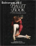 The Ballet Book-A young Dancers Guide