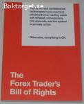 The Forex Trader's Bill of Rights i nyskick