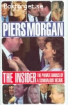 The insider-The private diaries of a scandalous decade