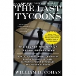 The Last Tycoons-The secret history of Lazrad Frères & co