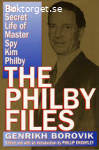 The Philby Files-The swcret life of Master Spy Kim Philby