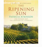 The Ripening Sun-One woman and the creation of a vineyard