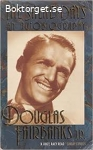 The salad days-An autobiography by Douglas Fairbanks Jr