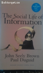 The Social Life of Information /Pris:200