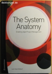 The System Anatomy: Enabling Agile Project Management