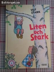 Ulf Stark - Liten Och Stark (Cd-Skiva Medföljer Ini Boken)