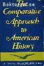 Vann Woodwward, C. (ed.) / The Comparative Approach to American History