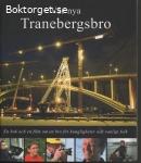 Vår nya Tranebergsbro