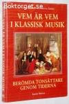 Vem är vem i klassisk musik