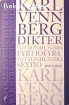 Vennberg Karl / Dikter Nittonhundrafyrtiofyra - Nittonhundrasextio & Dikter - Nittonhundrasjutioett - Nittonhundranittio
