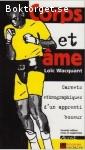 Wacquant, Loïc / Corps et âme - Carnets ethnographiques d'un apprenti boxeur