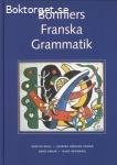 Wall, Kerstin, Hedman-Ekman, Monika, Béhar, Denis & Kronning, Hans / Bonniers franska grammatik