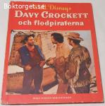 Walt Disney's Davy Crockett och flodpiraterna (1957)