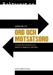 Walter, Göran / Ord och motsatsord: Svensk antonymordbok