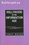 Wasko, Janet / Hollywood in the Information Age: Beyond the Silver Screen