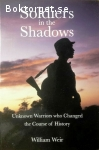 Weir, William / Soldiers in the Shadows: Unknown Warriors who Changed the Course of History