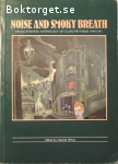 Whyte, Hamish (ed.) / Noise and Smoky Breath - An Illustrated Anthology of Glasgow Poems 1900-1983