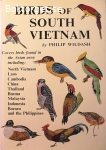 Wildash, Philip / Birds of South Vietnam