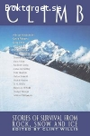 Willis, Clint (ed.) / Climb: Stories of Survival from Rock, Snow and Ice