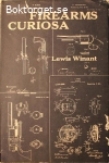 Winant, Lewis / Firearms Curiosa