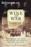 Wine & War-The battle for France´s Greatest Treasure