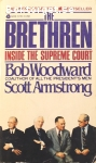 Woodward, Bob & Armstrong, Scott / The Brethren – Inside the Supreme Court