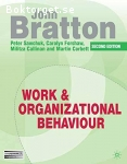 Work & Organizational Behaviour, Second Edition
