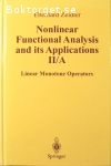 Zeidler, Eberhard / Nonlinear Functional Analysis and its Applications II/A