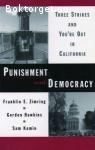 Zimring, Franklin E., Hawkins, Gordon & Kamin, Sam / Punishment & Democracy: Three Strikes and You're Out in California